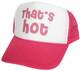Thats Hot Hat, Trucker Hat, Mesh Hat, Snap Back Hat, Trucker Hats