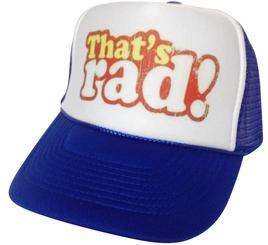 That's Rad! Trucker Hat, Mesh Hat, Snap Back Hat, Trucker Hats