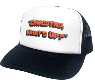 GANGSTAS, WHAT'S UP? Trucker Hat, Trucker Hats, Mesh Hat