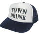 TOWN DRUNK Hat, Trucker Hat, Mesh Hat, Snap Back Hat