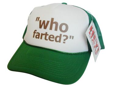 Who Farted? Trucker Hat, Trucker Hats, Mesh Hat, Funny Hats, Snap Back Hat