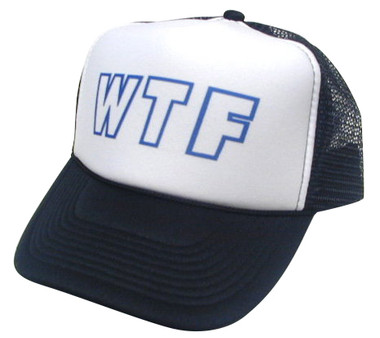 WTF, Trucker Hat, Mesh Hat, Snap Back Hat, Trucker Hats