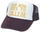YOUR MOM GOES TO COLLEGE,  Napoleon Dynamite, Trucker Hats Women, Trucker Hat, Mesh Hat, Snap Back Hat