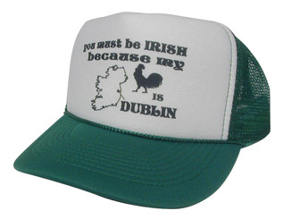You Must Be Irish Hat, Irish Hat, Trucker Hats, Trucker Hat, Mesh Hat, Snap Back Hat