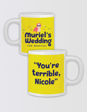 "Muriel's Wedding ""You're Terrible"" Mug - Personalised"