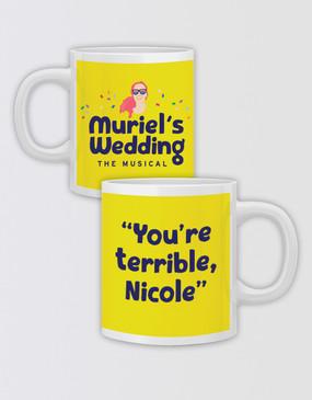 "Muriel's Wedding ""You're Terrible"" Mug - Personalised"
