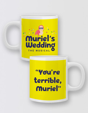"Muriel's Wedding ""You're Terrible"" Mug - Muriel"