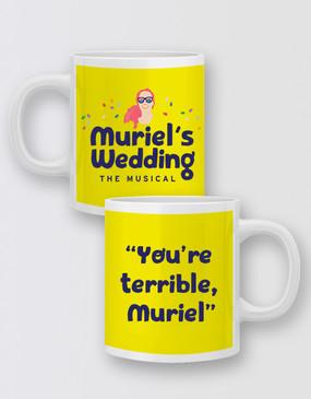 """Muriel's Wedding """"You're Terrible"""" Mug - Muriel"""