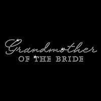 Grandmother of the Bride Iron On Rhinestone Transfer