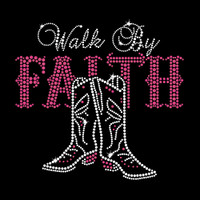Walk By Faith Iron On Rhinestone Transfer