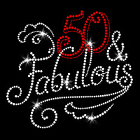 50 and Fabulous Iron On Rhinestone Transfer