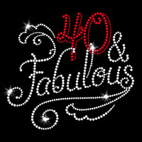 40 and Fabulous Iron On Rhinestone Transfer