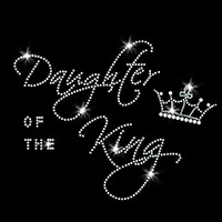 Daughter of the King Iron On Rhinestone Transfer