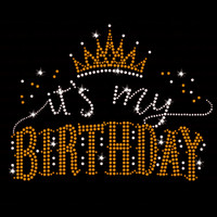 It's My Birthday Iron On Rhinestone & Gold Rhinestud Transfer