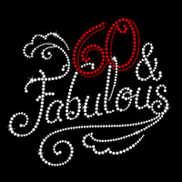 60 and Fabulous Iron On Rhinestone Transfer