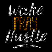 Wake Pray Hustle Iron On Rhinestone Transfer