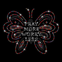 Pray More Worry Less Butterfly Iron On Rhinestone and Rhinestud Transfer