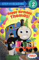 Happy Birthday Thomas! Ready to Read Book Step 2