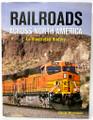 Railroads Across North America by Claude Wiatrowski