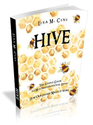 Hive: The Simple Guide to Multi-generational Living - Paperback Edition