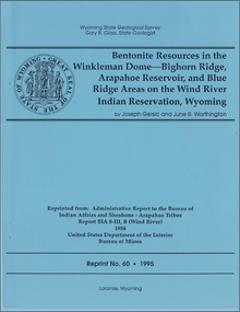 Bentonite Resources in Winkleman Dome-Bighorn Ridge, Arapahoe Reservoir, and Blue Ridge Areas on the Wind River Indian Reservation, Wyoming (1984)
