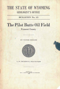 Pilot Butte Oil Field, Fremont County (1916)