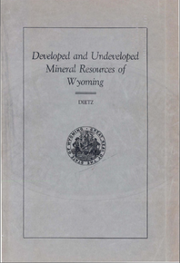 Developed and Undeveloped Mineral Resources of Wyoming (1929)