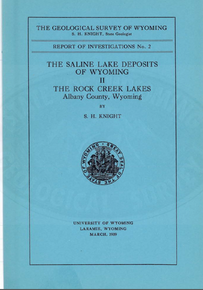 Saline Lake Deposits of Wyoming: The Rock Creek Lakes, Albany County, Wyoming (1939)