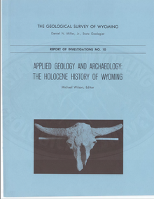 Applied Geology and Archaeology: The Holocene History of Wyoming (1974)