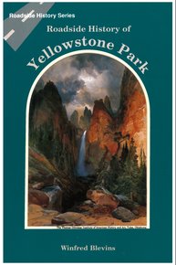 Roadside History of Yellowstone Park (1989)