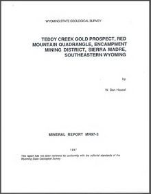 Teddy Creek Gold Prospect, Red Mountain Quadrangle, Encampment Mining District, Sierra Madre, Southeastern Wyoming (1997)