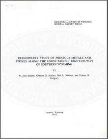 Preliminary Study of Precious Metals and Stones along the Union Pacific Right-of-Way of Southern Wyoming (1992)