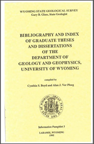 Bibliography and Index of Graduate Theses and Dissertations of the Department of Geology and Geophysics, University of Wyoming (1995)