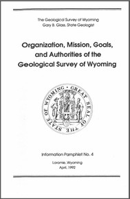 Organization, Mission, Goals, and Authorities of the Geological Survey of Wyoming (1992)