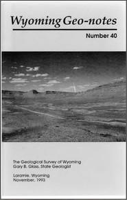Wyoming Geo-Notes—Number 40 (1993)