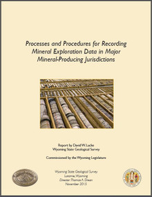 Processes and Procedures for Recording Mineral Exploration Data in Major Mineral-Producing Jurisdictions (2015)