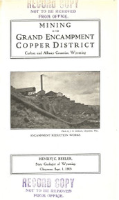 Mining in the Grand Encampment Copper District, Carbon and Albany Counties, Wyoming (1905)