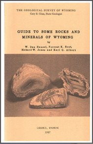 Guide to Some Rocks and Minerals of Wyoming (1987)