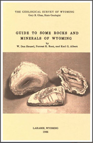 Guide to Some Rocks and Minerals of Wyoming (1986)