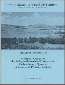 Structural Geology of the Arlington-Wagonhound Creek Area, Carbon County, Wyoming: A Revision of Previous Mapping  (1976)