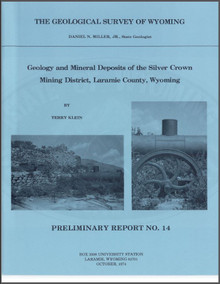 Geology and Mineral Deposits of the Silver Crown Mining District, Laramie County, Wyoming (1974)