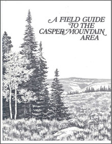 A Field Guide to the Casper Mountain Area (1978)
