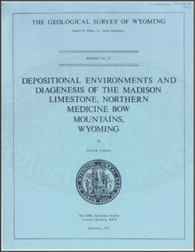 Depositional Environments and Diagenesis of the Madison Limestone, Northern Medicine Bow Mountains, Wyoming (1977)