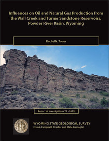 Influences on oil and natural gas production from the Wall Creek and Turner sandstone reservoirs, Powder River Basin, Wyoming (2019)