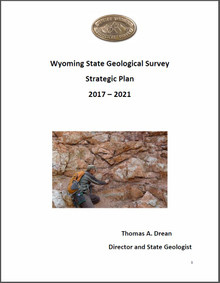 Wyoming State Geological Survey Strategic Plan 2017–2021 (2017)