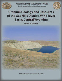 Uranium geology and resources of the Gas Hills district, Wind River Basin, central Wyoming (2019)