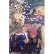The Weed with an Ill Name (Paperback)