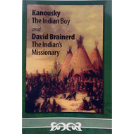 Kanousky The Indian Boy and David Brainerd: The Indian's Missionary (Paperback)