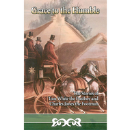 Grace to the Humble by Hannah More and Charles Jones (Paperback)