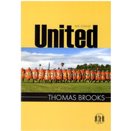 United We Stand by Thomas Brooks (Paperback)